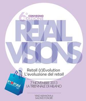 Iscriviti alla 6° Edizione Retail Visions 2013, ultimi giorni!