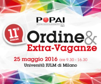 11^ Ordine & Extra-Vaganze, 25 Maggio 2016