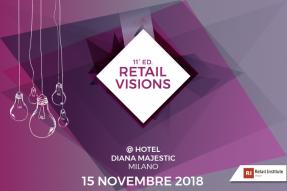 Retail Visions – Milano, 15 novembre 2018